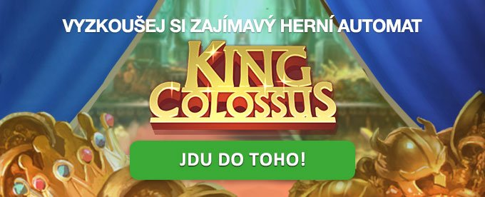 Herrní automat King Colossus!